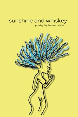 Sunshine and Whiskey by Lauren WhiteReview